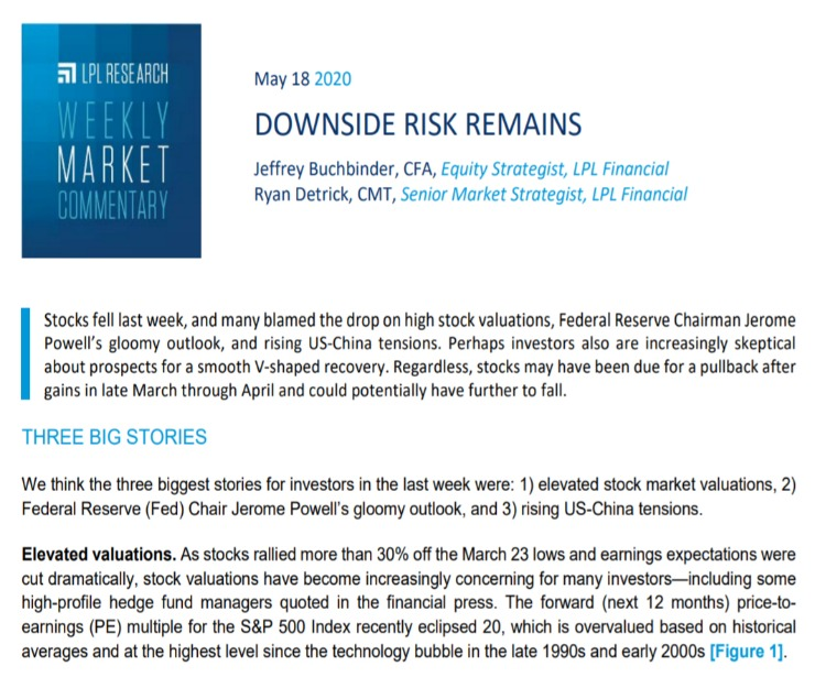 Downside Risk Remains  Weekly Market Commentary   May 18, 2020